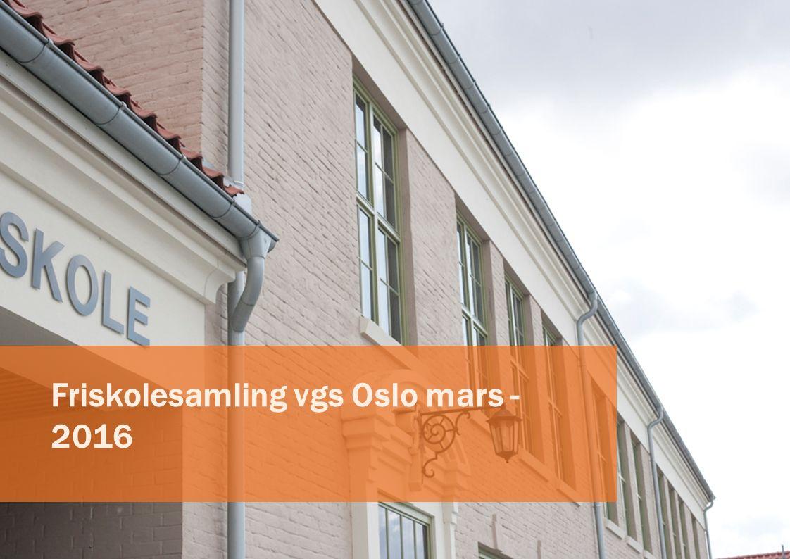 Friskolesamling vgs Oslo mars - 2016