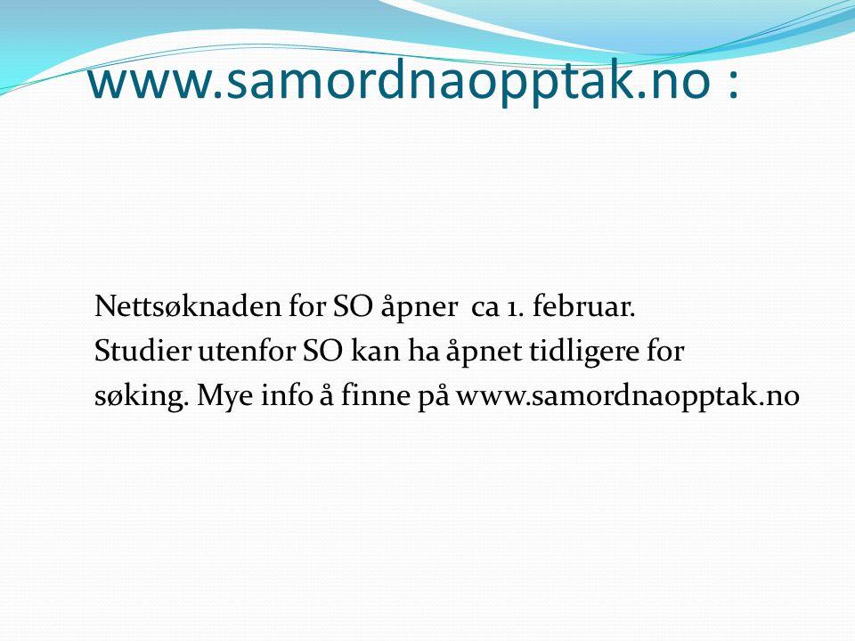 www.samordnaopptak.no : Nettsøknaden for SO åpner ca 1.