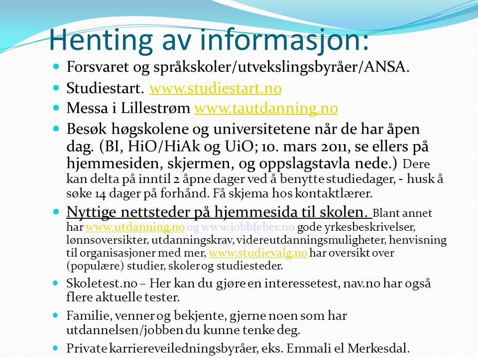 Henting av informasjon: Forsvaret og språkskoler/utvekslingsbyråer/ANSA.