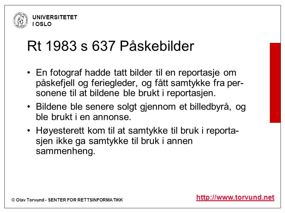© Olav Torvund - SENTER FOR RETTSINFORMATIKK UNIVERSITETET I OSLO http://www.torvund.net Rt 1983 s 637 Påskebilder En fotograf hadde tatt bilder til