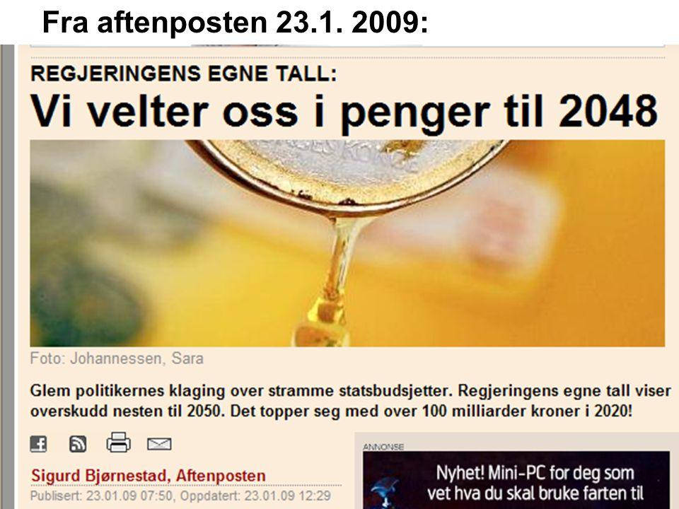 Fra aftenposten 23.1. 2009: