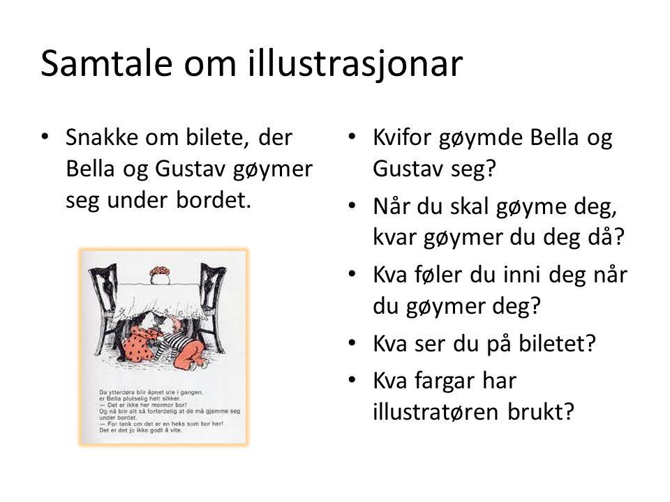 Samtale om illustrasjonar Snakke om bilete, der Bella og Gustav gøymer seg under bordet.