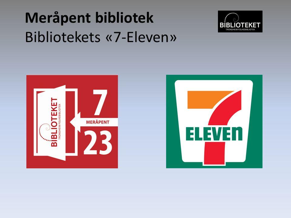 Meråpent bibliotek Bibliotekets «7-Eleven»