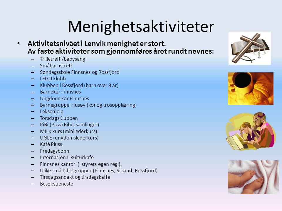 Menighetsaktiviteter Aktivitetsnivået i Lenvik menighet er stort. Av faste aktiviteter som gjennomføres året rundt nevnes: – Trilletreff /babysang – S