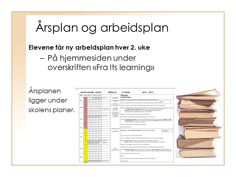 Årsplan og arbeidsplan Elevene får ny arbeidsplan hver 2.