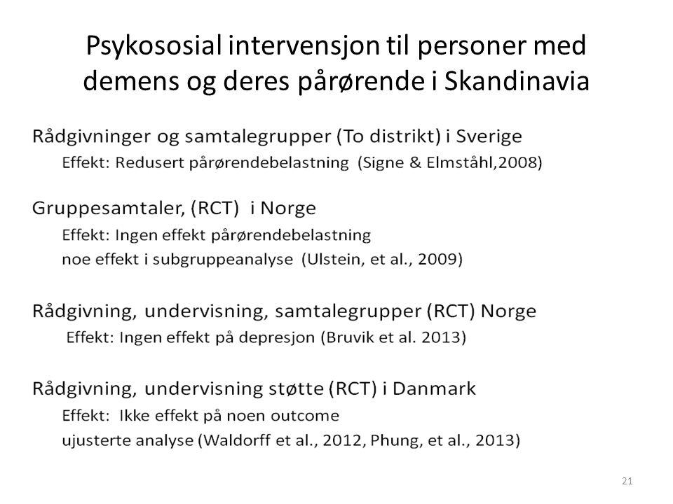 Psykososial intervensjon til personer med demens og deres pårørende i Skandinavia 21
