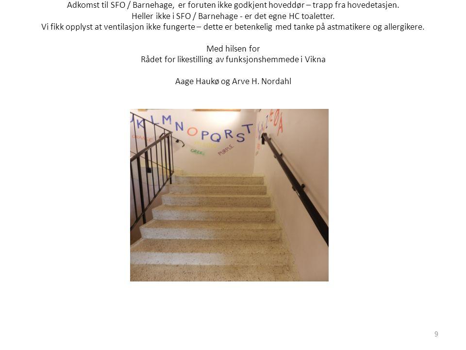 Adkomst til SFO / Barnehage, er foruten ikke godkjent hoveddør – trapp fra hovedetasjen.