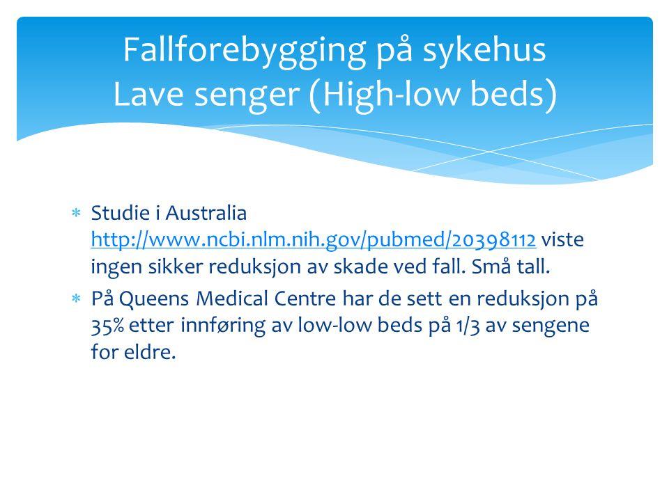 Studie i Australia http://www.ncbi.nlm.nih.gov/pubmed/20398112 viste ingen sikker reduksjon av skade ved fall.