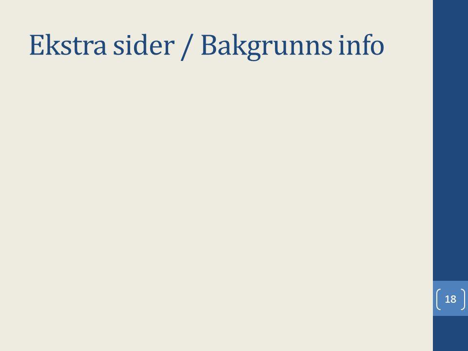Ekstra sider / Bakgrunns info 18