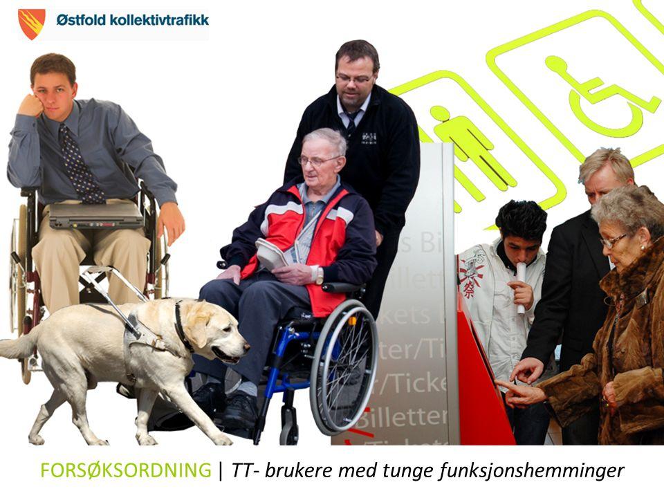 FORSØKSORDNING | TT- brukere med tunge funksjonshemminger