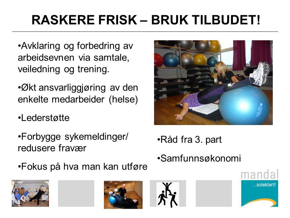 RASKERE FRISK – BRUK TILBUDET.