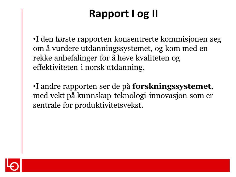 Rapport I og II I den første rapporten konsentrerte kommisjonen seg om å vurdere utdanningssystemet, og kom med en rekke anbefalinger for å heve kvaliteten og effektiviteten i norsk utdanning.