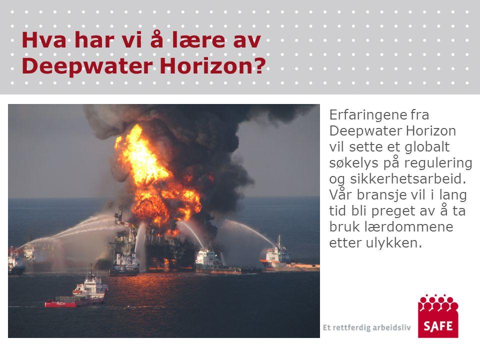 Hva har vi å lære av Deepwater Horizon.