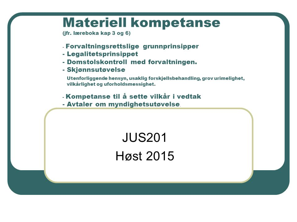 Materiell kompetanse (jfr.