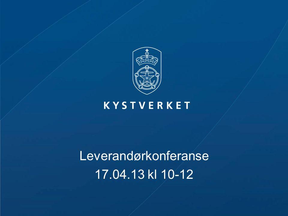 Leverandørkonferanse 17.04.13 kl 10-12