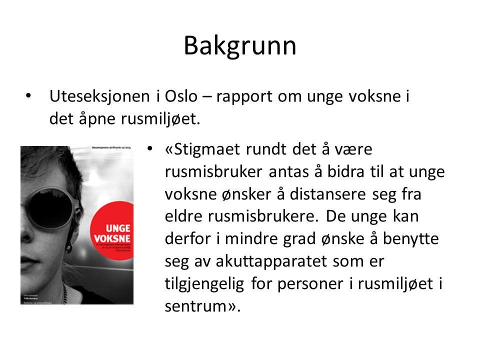 Bakgrunn Unge i rusmiljøet i Nörrköping.