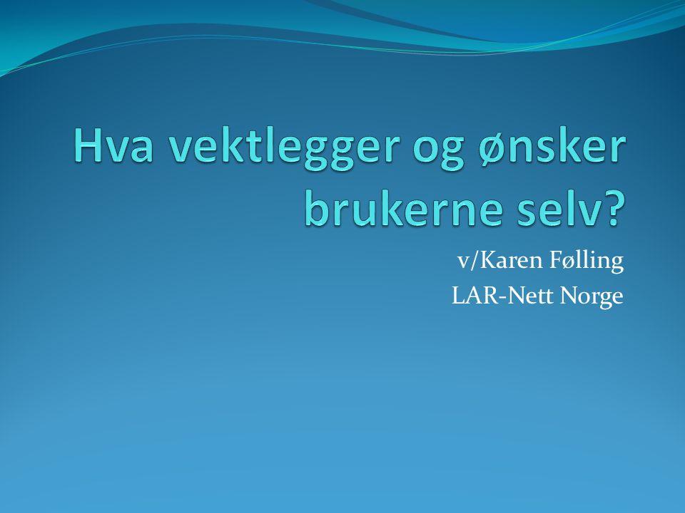v/Karen Følling LAR-Nett Norge