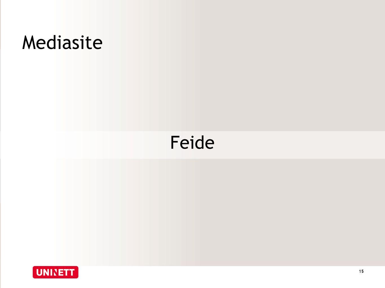 Mediasite Feide 15