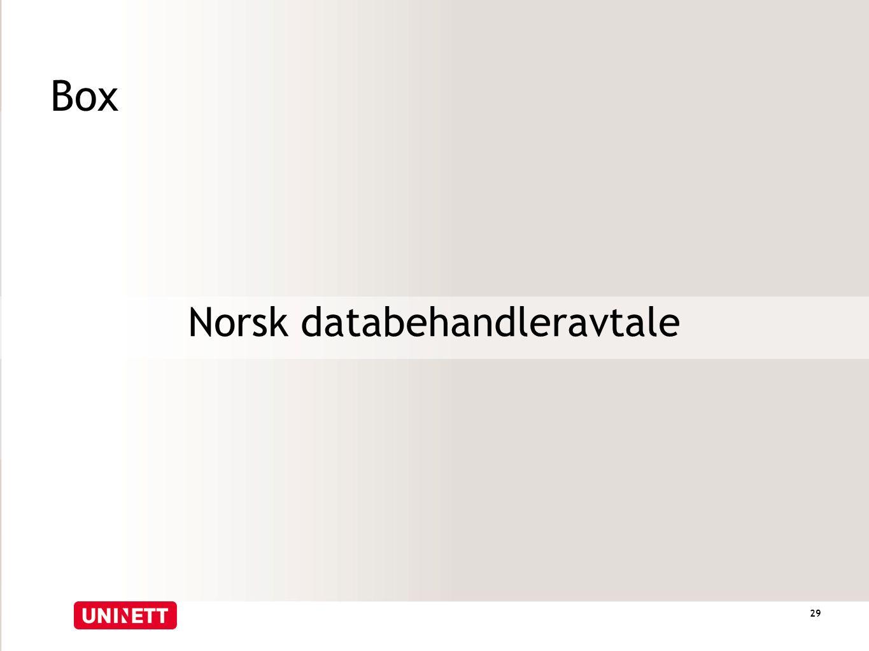 Box Norsk databehandleravtale 29