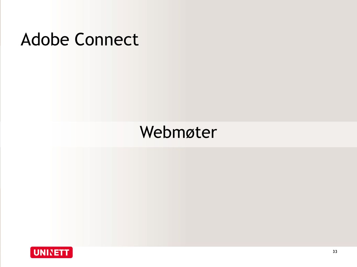 Adobe Connect Webmøter 33