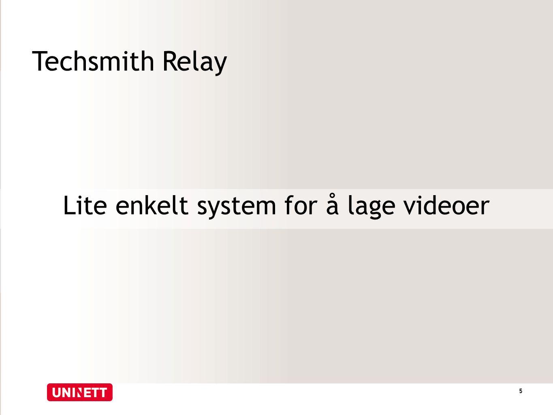 Techsmith Relay Lite enkelt system for å lage videoer 5