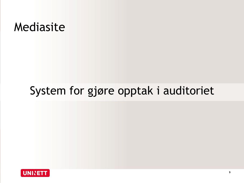 Mediasite System for gjøre opptak i auditoriet 9