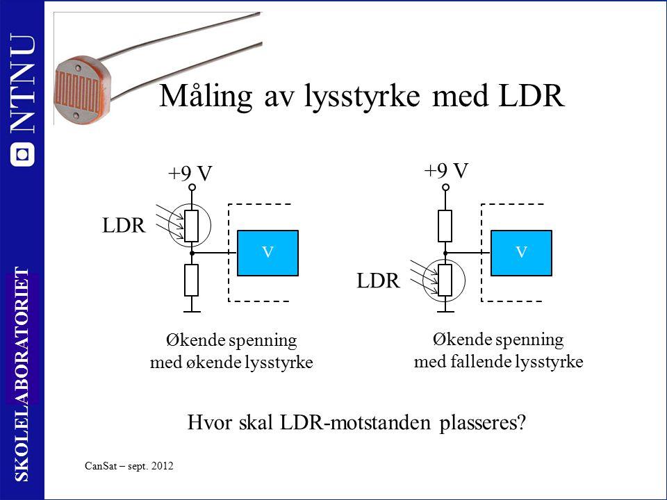 19 SKOLELABORATORIET Økende spenning med økende lysstyrke +9 V V Økende spenning med fallende lysstyrke V +9 V Hvor skal LDR-motstanden plasseres.