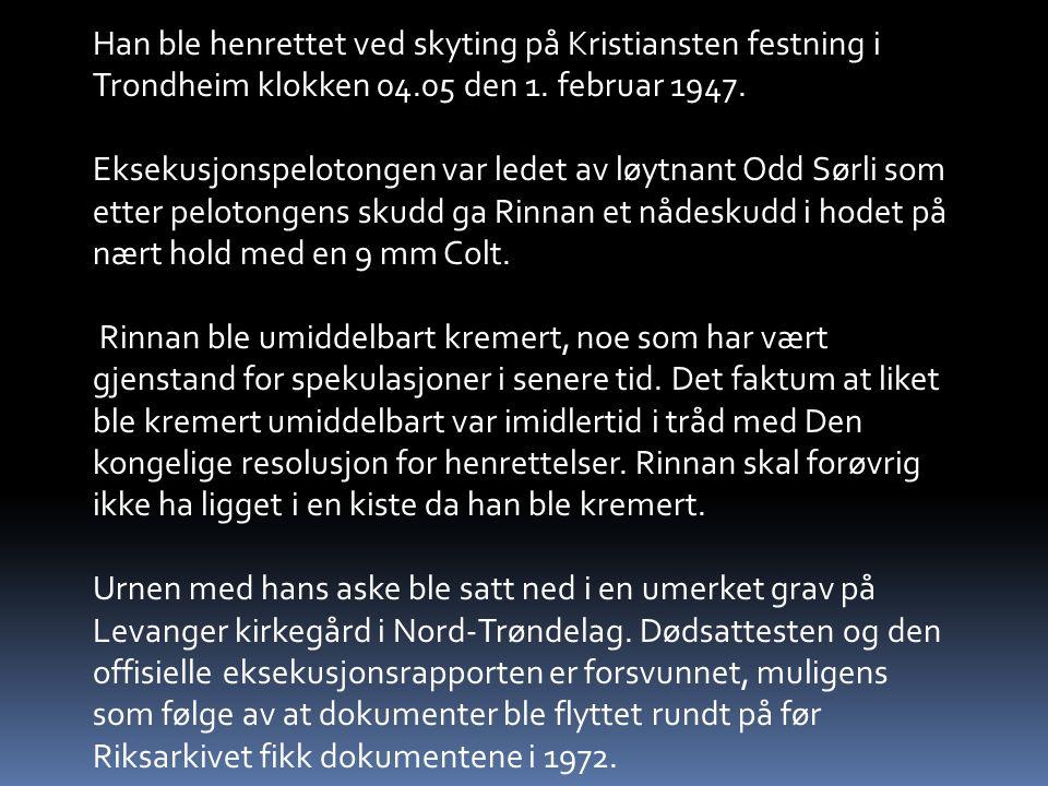 Han ble henrettet ved skyting på Kristiansten festning i Trondheim klokken 04.05 den 1.