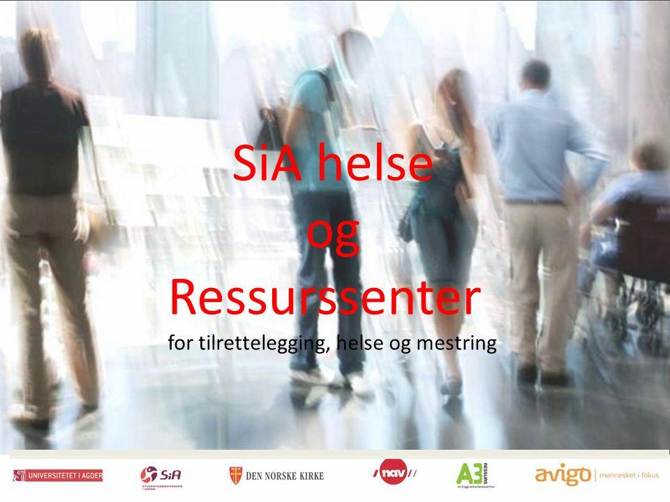 SiA helse og Ressurssenter for tilrettelegging, helse og mestring