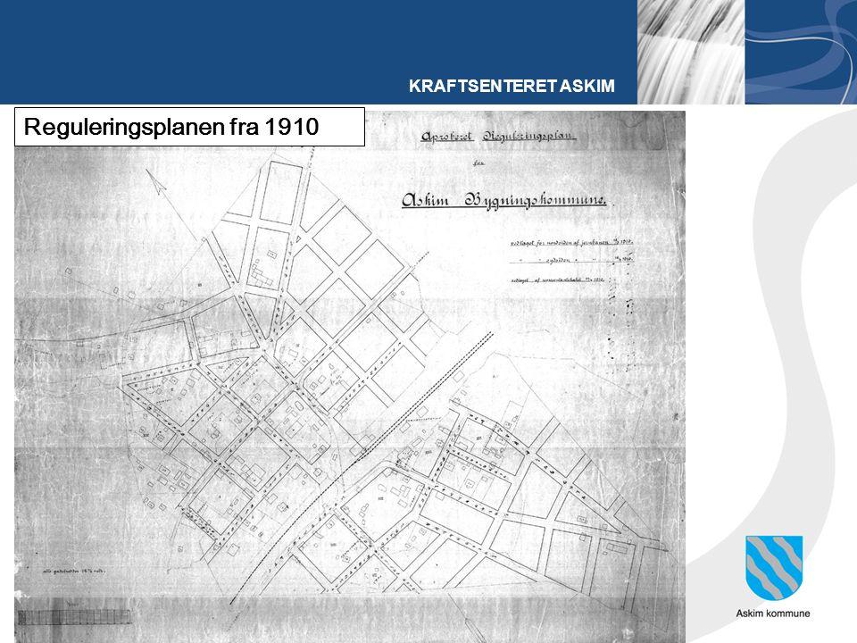 KRAFTSENTERET ASKIM Reguleringsplanen fra 1910
