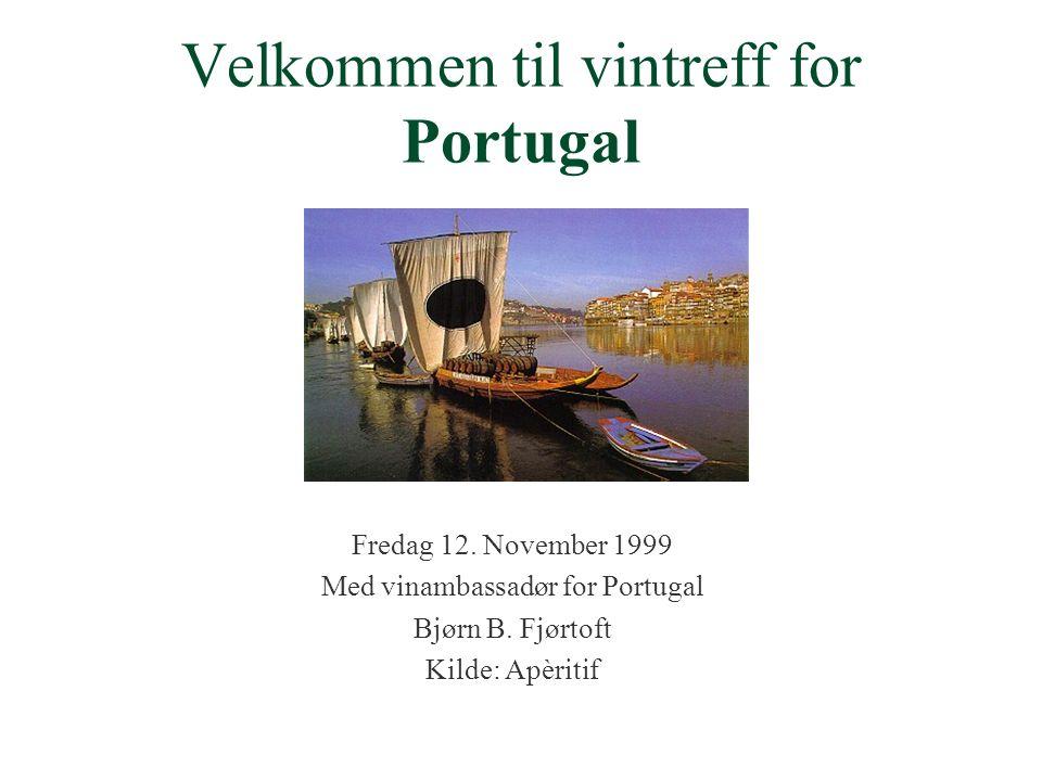 Velkommen til vintreff for Portugal Fredag 12.