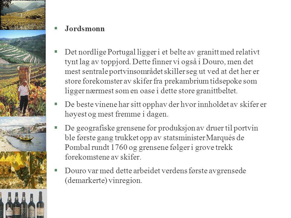 §Jordsmonn §Det nordlige Portugal ligger i et belte av granitt med relativt tynt lag av toppjord.