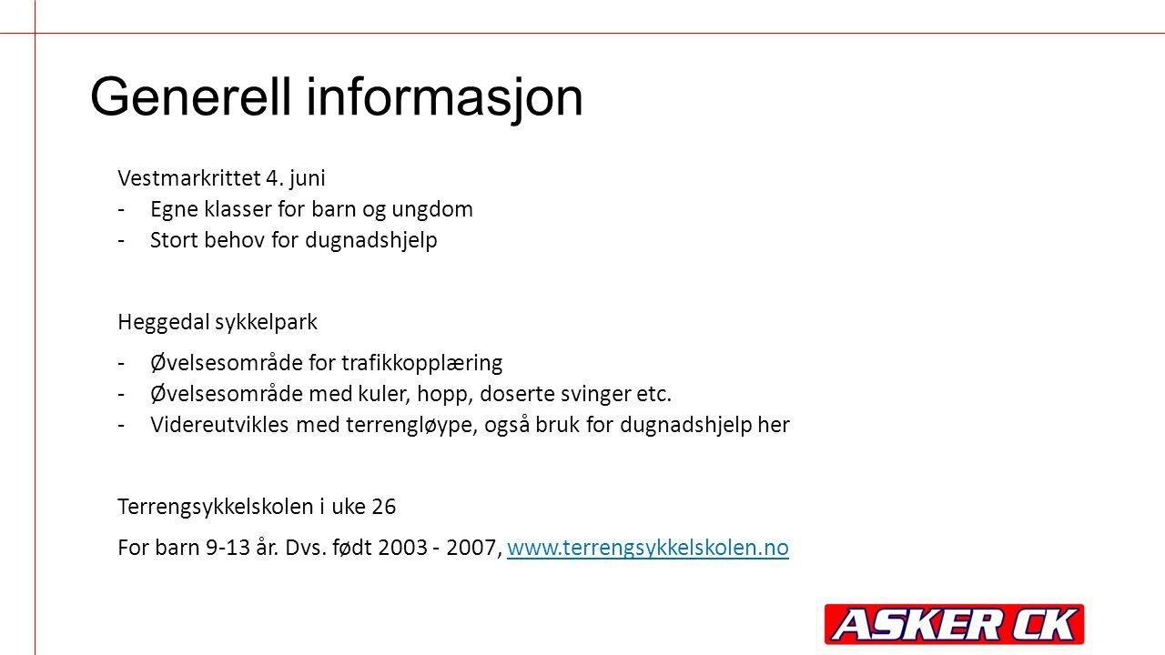 Generell informasjon Vestmarkrittet 4. juni -Egne klasser for barn og ungdom -Stort behov for dugnadshjelp Heggedal sykkelpark -Øvelsesområde for traf