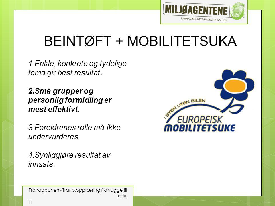 11 Fra rapporten «Trafikkopplæring fra vugge til rat».