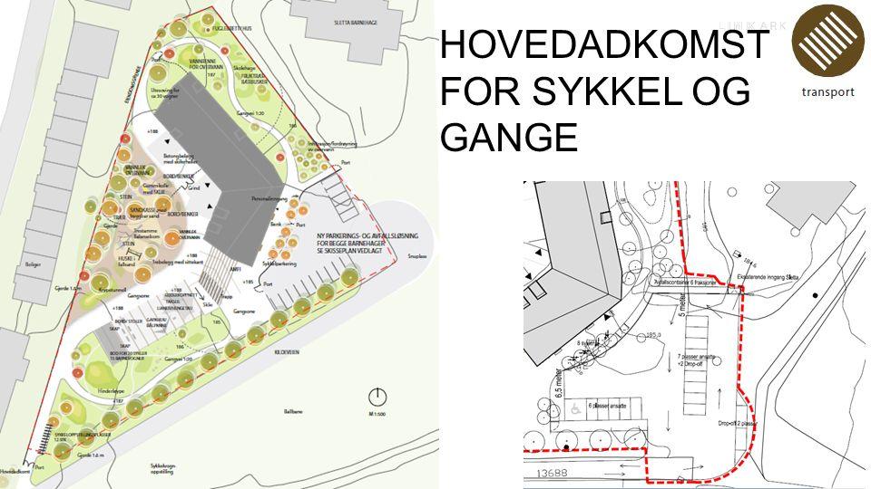 HOVEDADKOMST FOR SYKKEL OG GANGE