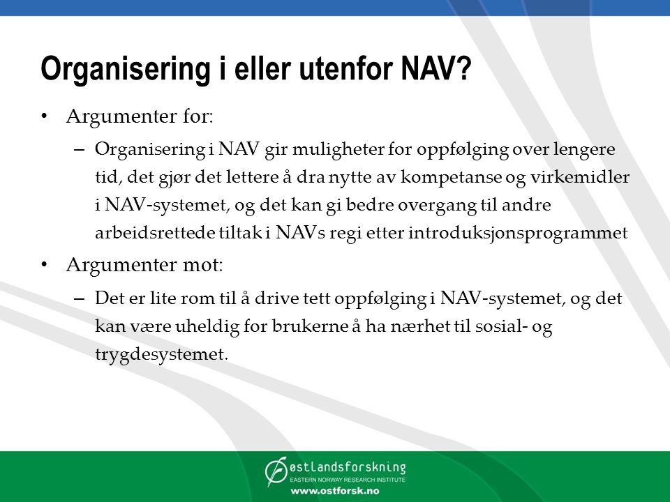 Organisering i eller utenfor NAV.