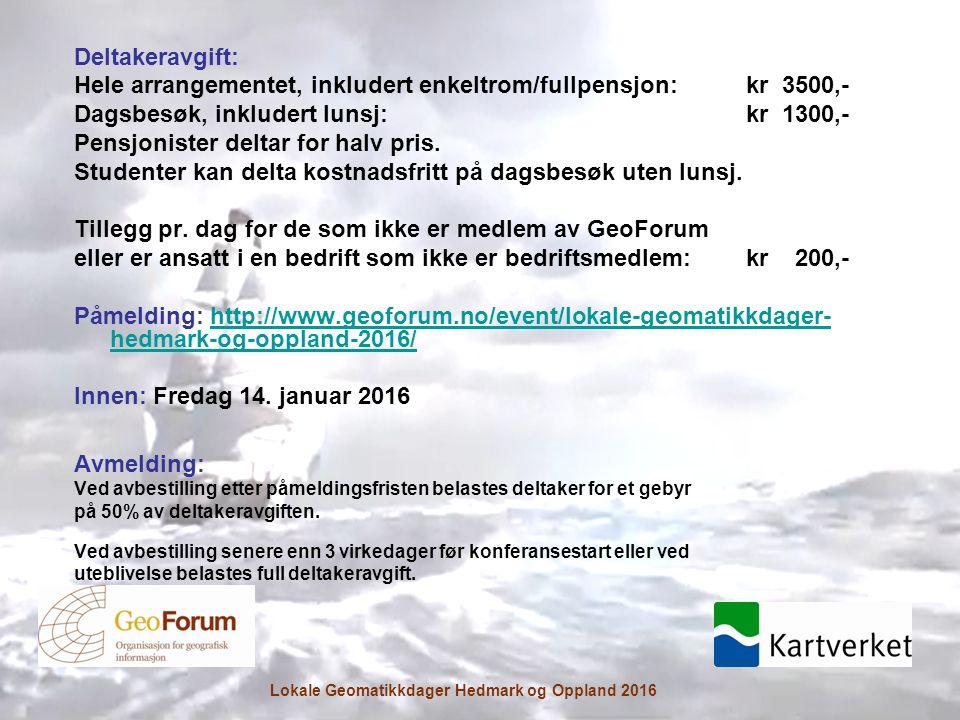 Deltakeravgift: Hele arrangementet, inkludert enkeltrom/fullpensjon:kr 3500,- Dagsbesøk, inkludert lunsj: kr 1300,- Pensjonister deltar for halv pris.