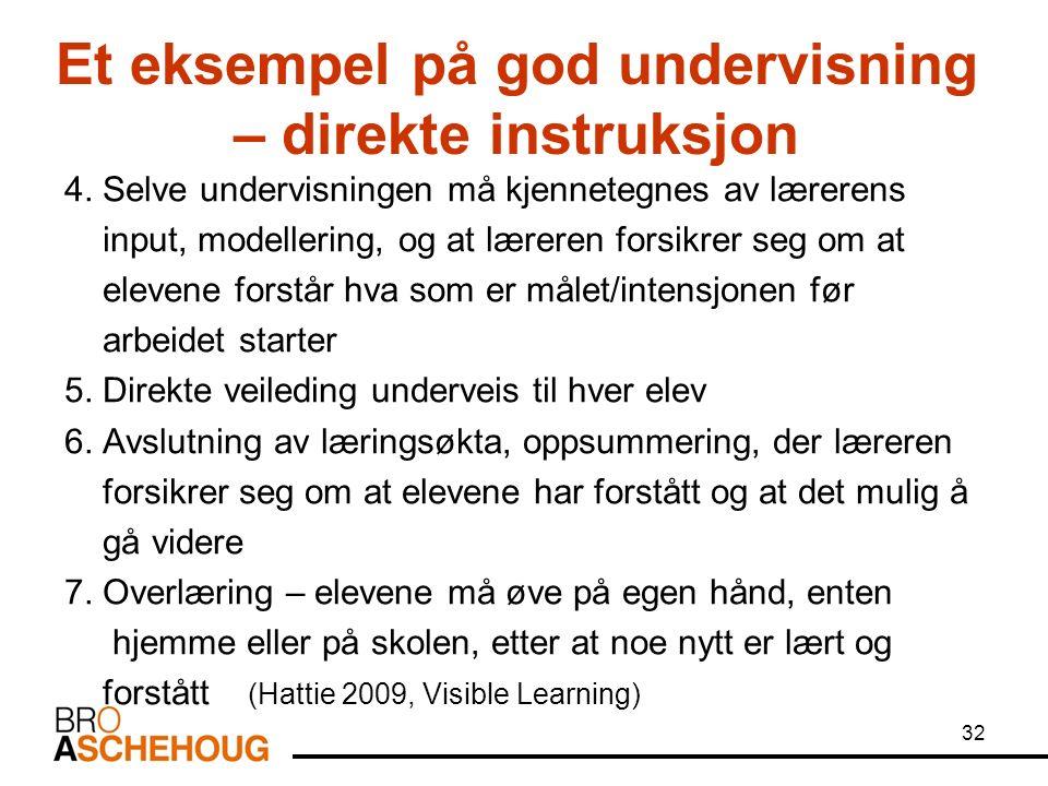 Et eksempel på god undervisning – direkte instruksjon 4.