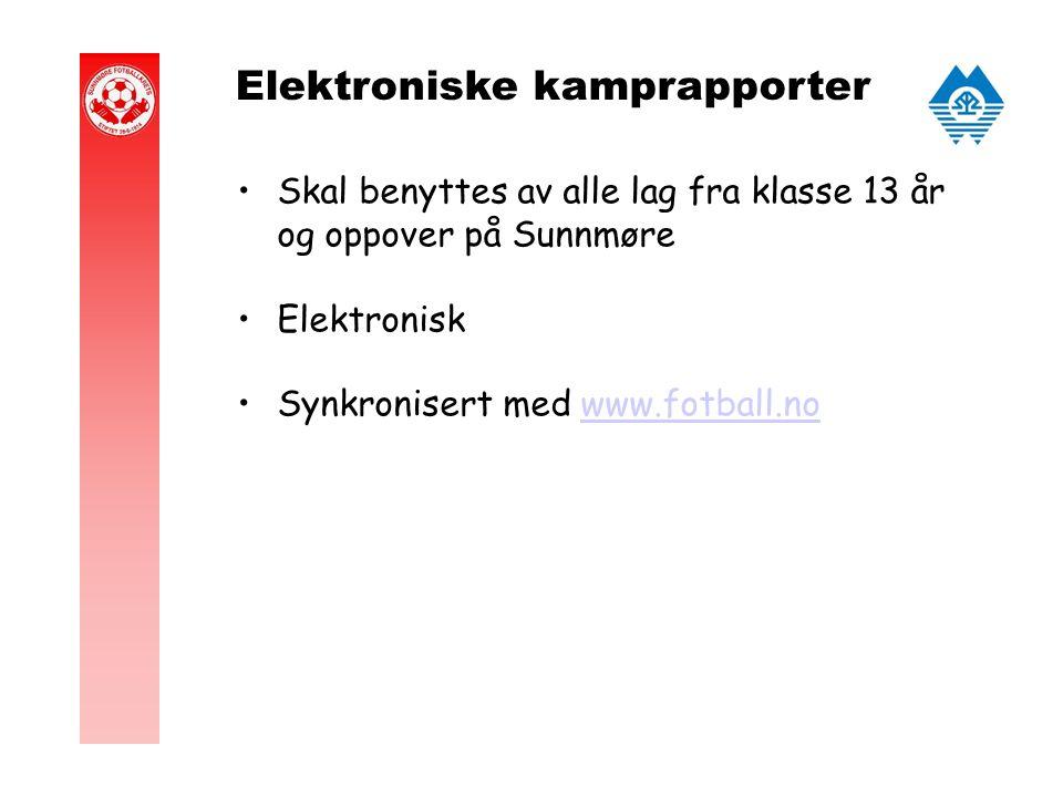 Elektroniske kamprapporter Skal benyttes av alle lag fra klasse 13 år og oppover på Sunnmøre Elektronisk Synkronisert med www.fotball.nowww.fotball.no