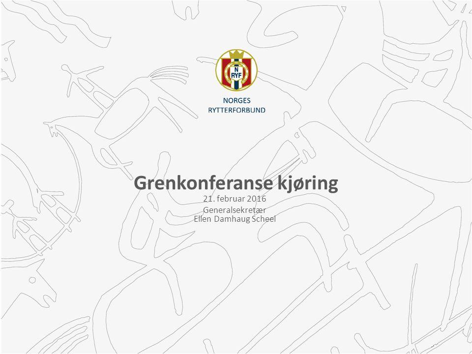 Grenkonferanse kjøring 21. februar 2016 Generalsekretær Ellen Damhaug Scheel