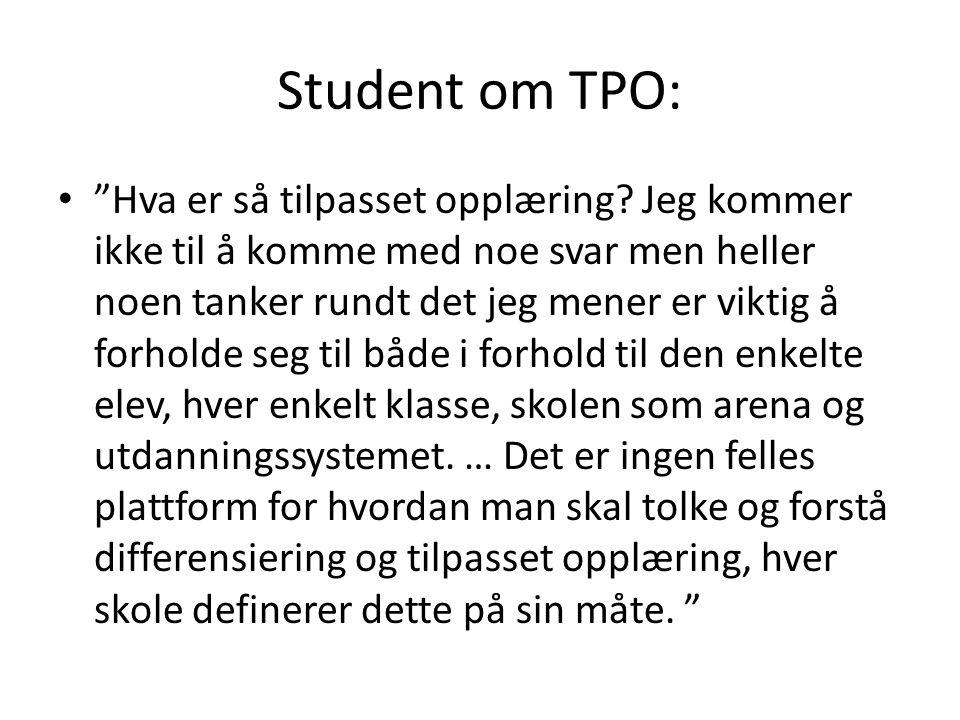 Student om TPO: Hva er så tilpasset opplæring.