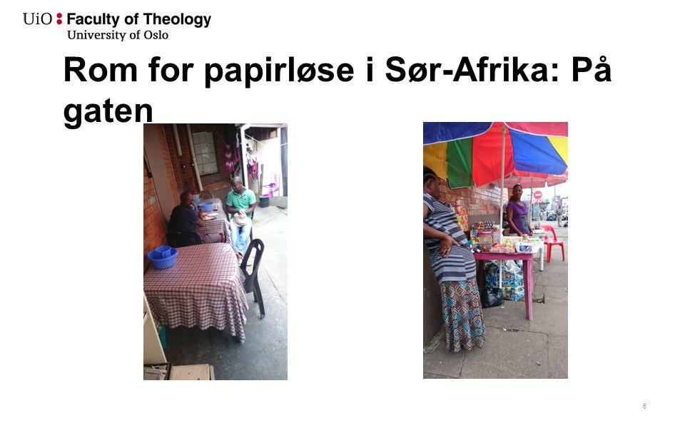 Rom for papirløse i Sør-Afrika: På gaten 6