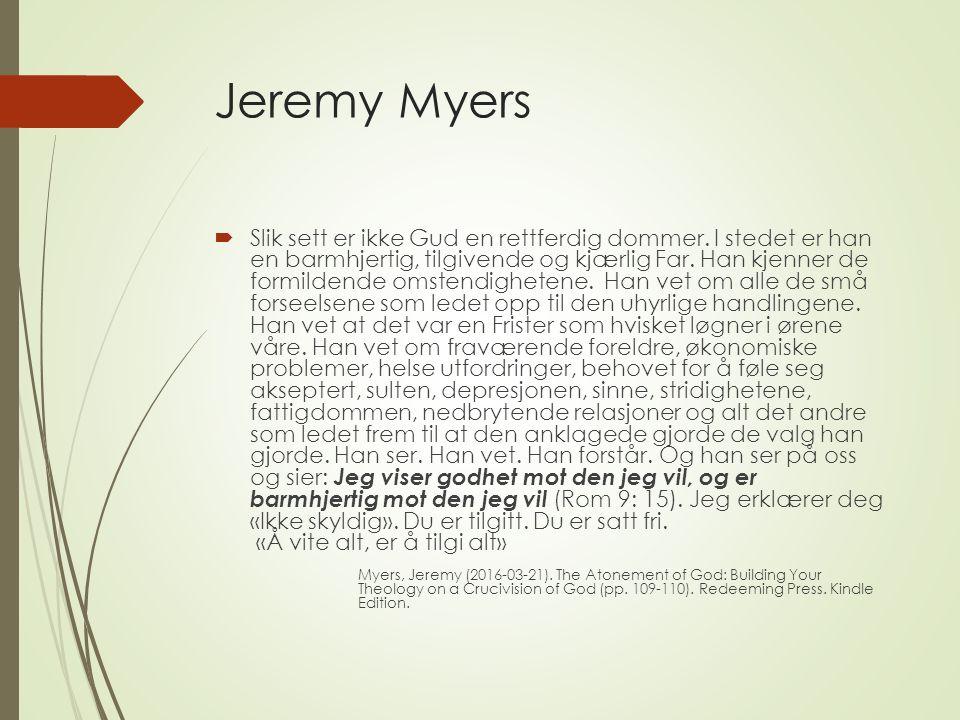 Jeremy Myers  Slik sett er ikke Gud en rettferdig dommer.