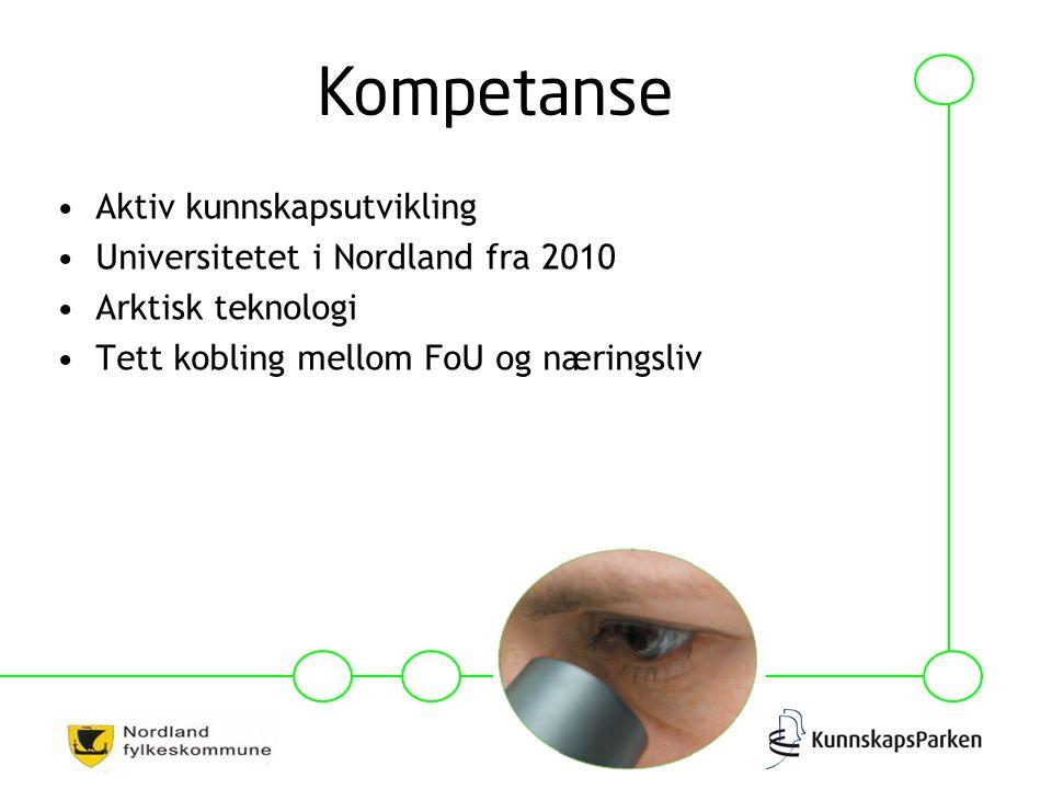 Aktiv kunnskapsutvikling Universitetet i Nordland fra 2010 Arktisk teknologi Tett kobling mellom FoU og næringsliv