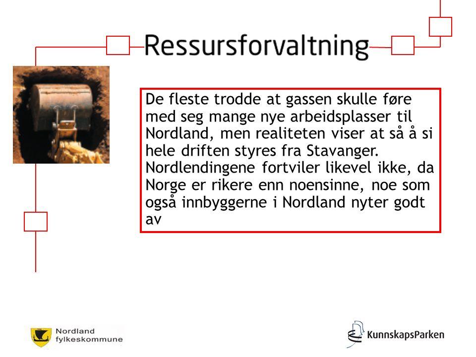 De fleste trodde at gassen skulle føre med seg mange nye arbeidsplasser til Nordland, men realiteten viser at så å si hele driften styres fra Stavanger.