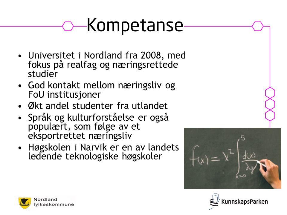 Universitet i Nordland fra 2008, med fokus på realfag og næringsrettede studier God kontakt mellom næringsliv og FoU institusjoner Økt andel studenter fra utlandet Språk og kulturforståelse er også populært, som følge av et eksportrettet næringsliv Høgskolen i Narvik er en av landets ledende teknologiske høgskoler