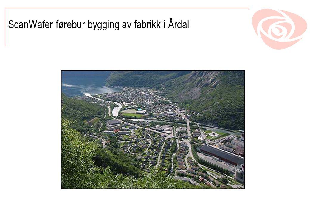 ScanWafer førebur bygging av fabrikk i Årdal