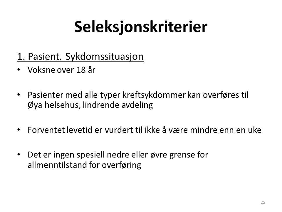 Seleksjonskriterier 1. Pasient.