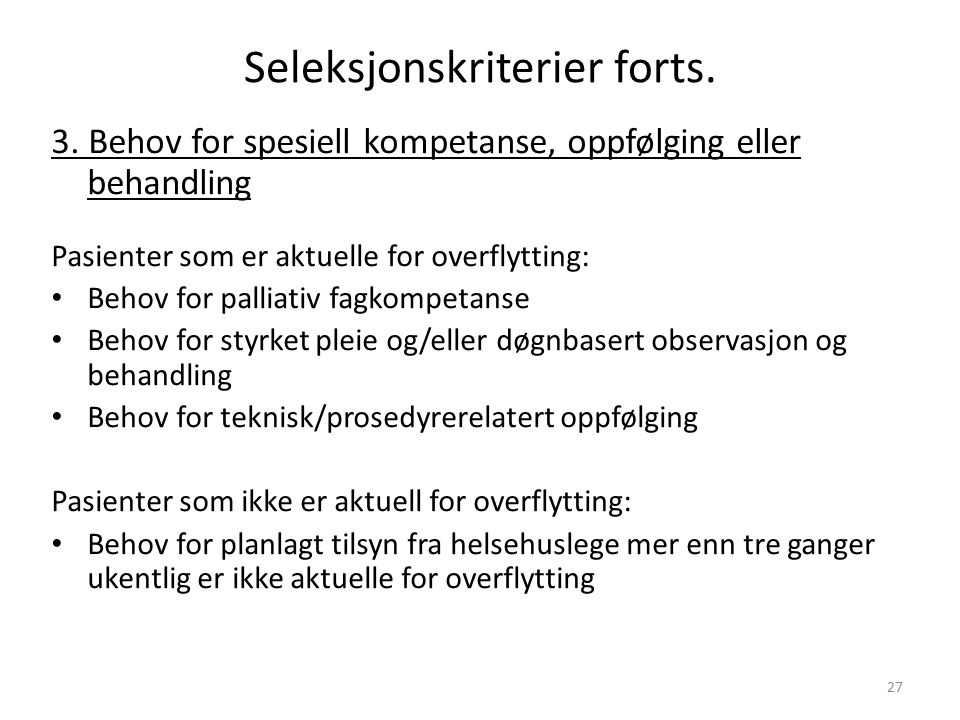 Seleksjonskriterier forts. 3.