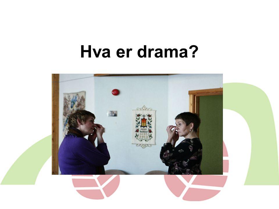 Hva er drama